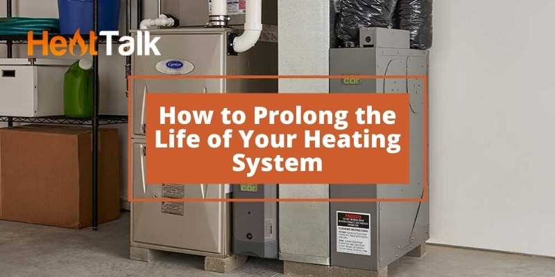 prolonging life heating system