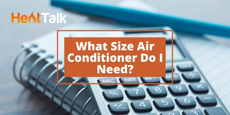 what size air conditioner do I need