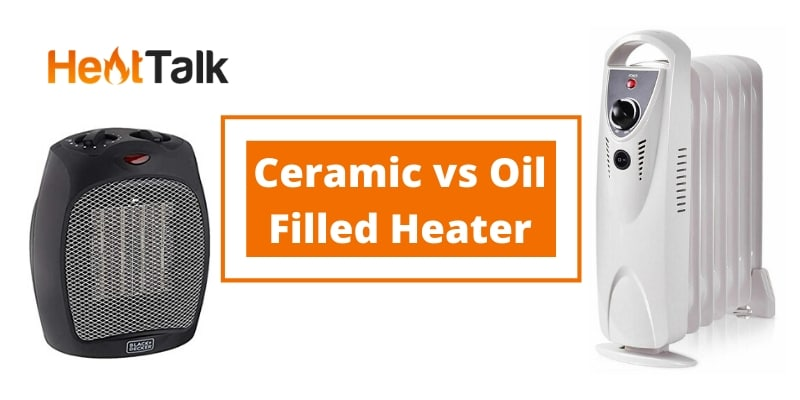 ceramic vs oil filled heater